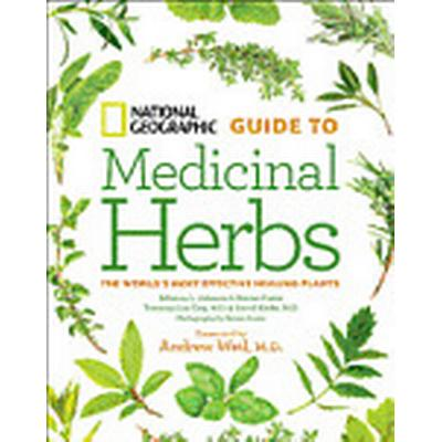 National Geographic Guide to Medicinal Herbs (Inbunden, 2012)
