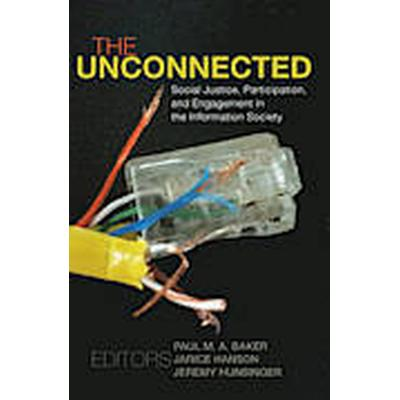The Unconnected (Häftad, 2013)