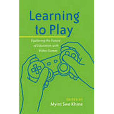 Learning to Play (Inbunden, 2010)