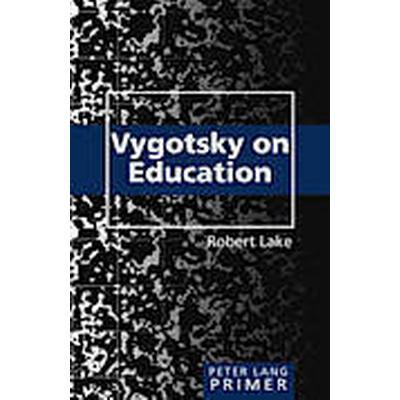 Vygotsky on Education Primer (Häftad, 2012)