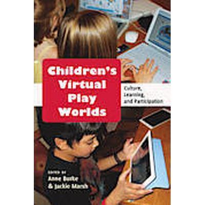 Children's Virtual Play Worlds (Häftad, 2013)