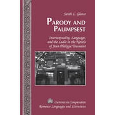 Parody and Palimpsest (Inbunden, 2015)