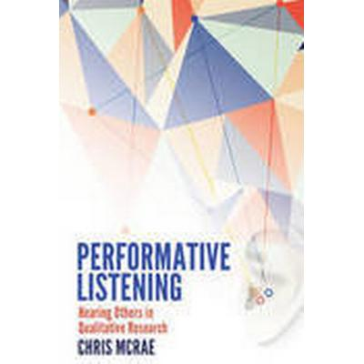 Performative Listening (Häftad, 2015)