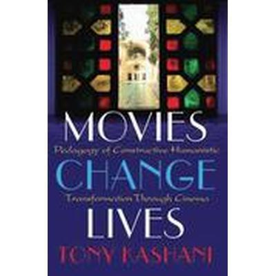 Movies Change Lives (Häftad, 2015)