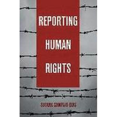Reporting Human Rights (Inbunden, 2016)