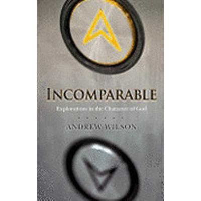 Incomparable ( Revised Edition ) (Häftad, 2009)