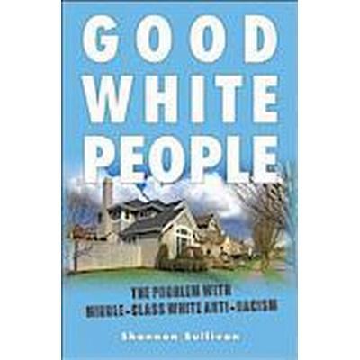 Good White People (Häftad, 2014)