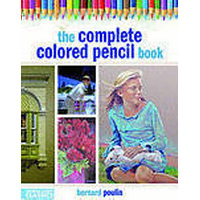 The Complete Colored Pencil Book (Häftad, 2011)