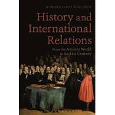 History and International Relations (Häftad, 2015)