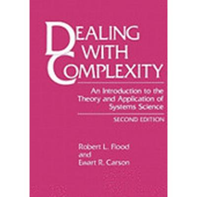 Dealing with Complexity (Häftad, 2010)