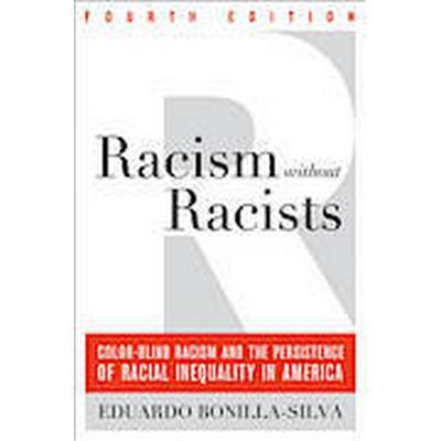 Racism without Racists (Häftad, 2013)
