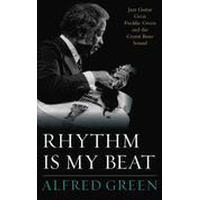 Rhythm is My Beat (Inbunden, 2015)