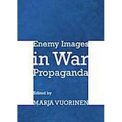 Enemy Images in War Propaganda (Inbunden, 2012)