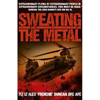 Sweating the Metal (Häftad, 2012)