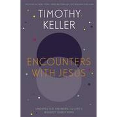 Encounters with Jesus (Häftad, 2014)