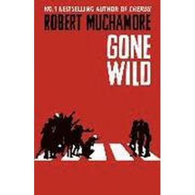 Gone Wild: Book 3 (Inbunden, 2016)