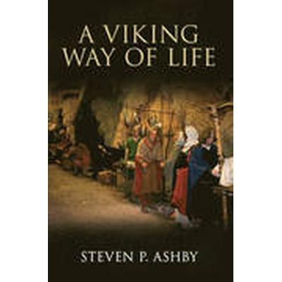 A Viking Way of Life (Häftad, 2014)
