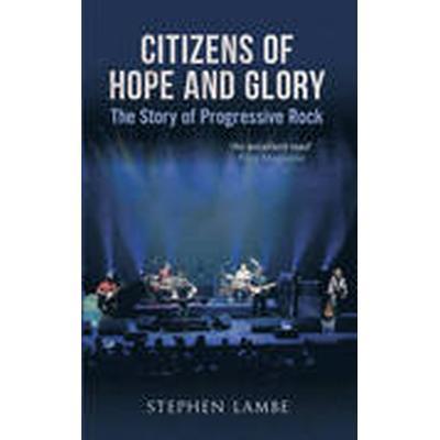 Citizens of Hope &; Glory (Häftad, 2013)