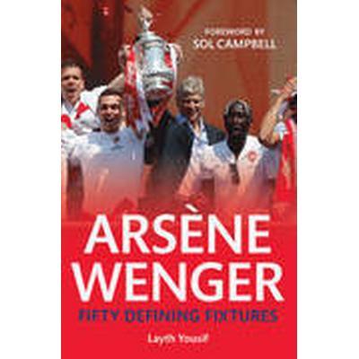 Arsene Wenger (Häftad, 2014)