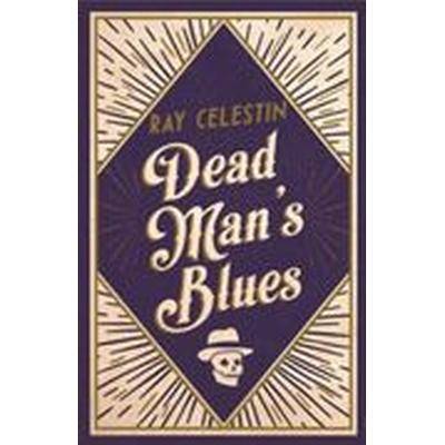 Dead Man's Blues (Häftad, 2016)