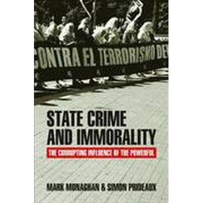 State Crime and Immorality (Häftad, 2016)