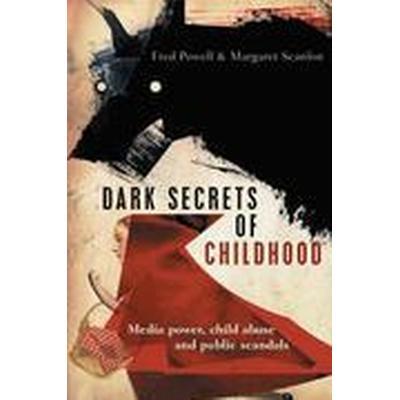Dark Secrets of Childhood (Häftad, 2015)
