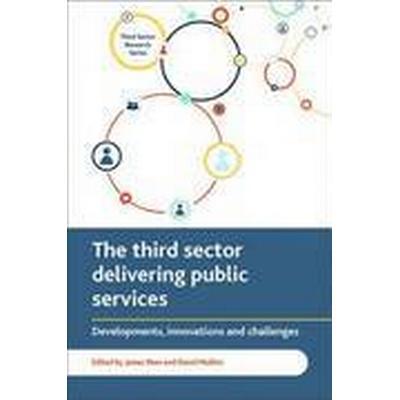 The Third Sector Delivering Public Services (Inbunden, 2016)