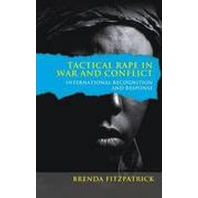 Tactical Rape in War and Conflict (Häftad, 2016)