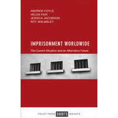 Imprisonment Worldwide (Häftad, 2016)