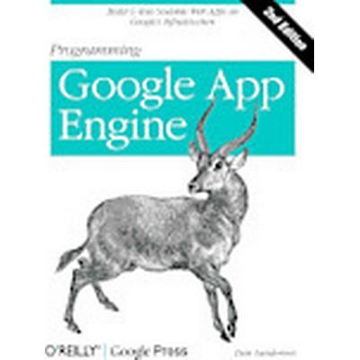 Programming Google App Engine, 2nd Edition (Häftad, 2012)