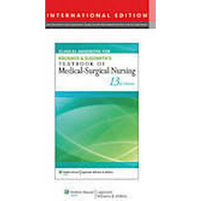 Clinical Handbook for Brunner &; Suddarth's Textbook of Medical-Surgical Nursing (Häftad, 2013)