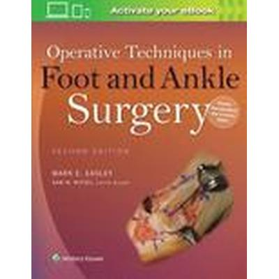 Operative Techniques in Foot and Ankle Surgery (Inbunden, 2016)