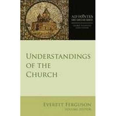 Understandings of the Church (Häftad, 2016)