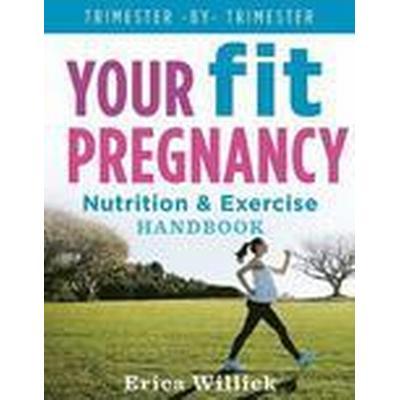 Your Fit Pregnancy (Häftad, 2016)