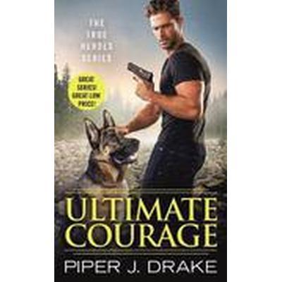 Ultimate Courage (Häftad, 2016)