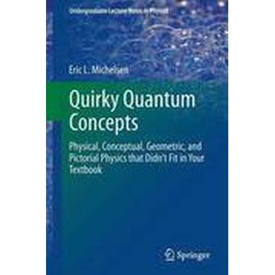 Quirky Quantum Concepts (Häftad, 2014)