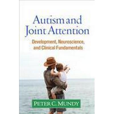 Autism and Joint Attention (Inbunden, 2016)