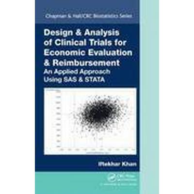 Design &; Analysis of Clinical Trials for Economic Evaluation &; Reimbursement (Inbunden, 2015)
