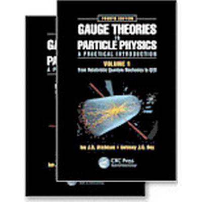 Gauge Theories in Particle Physics: A Practical Introduction (Inbunden, 2013)