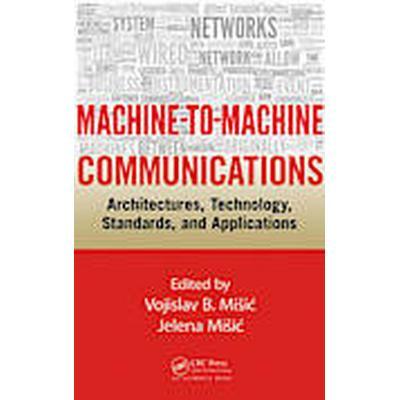Machine-to-Machine Communications (Inbunden, 2014)