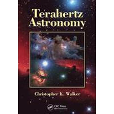 Terahertz Astronomy (Inbunden, 2015)