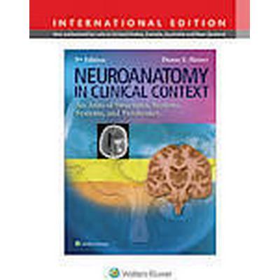 Neuroanatomy in Clinical Context (Häftad, 2014)