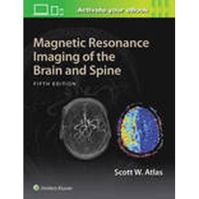 Magnetic Resonance Imaging of the Brain and Spine (Inbunden, 2016)