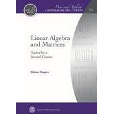 Linear Algebra and Matrices (Inbunden, 2015)