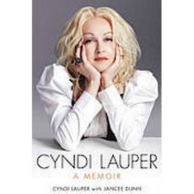 Cyndi Lauper: A Memoir (Häftad, 2013)