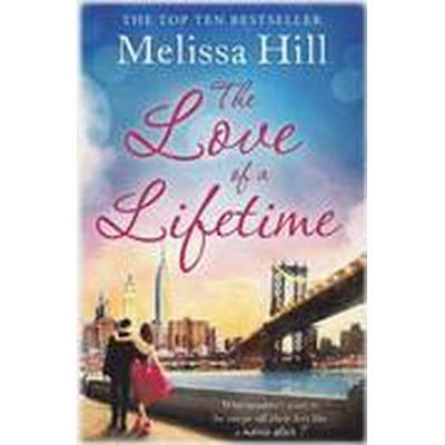 The Love of a Lifetime (Häftad, 2015)
