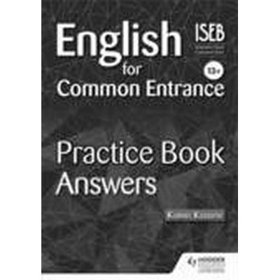 English for Common Entrance 13+ Practice Book Answers (Häftad, 2014)