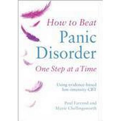 How to Beat Panic Disorder One Step at A Time (Häftad, 2016)