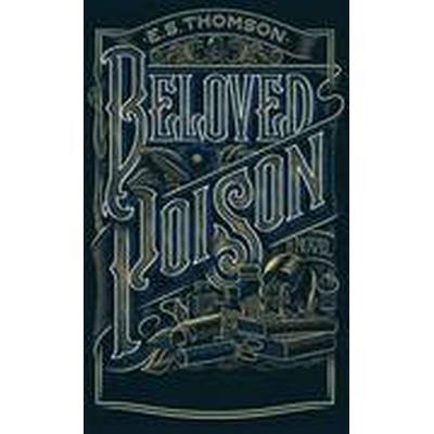 Beloved Poison (Inbunden, 2016)