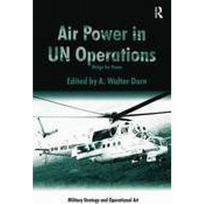 Air Power in UN Operations (Häftad, 2014)